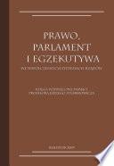 Prawo, parlament i egzekutywa we współczesnych systemach rządów