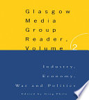 The Glasgow Media Group Reader  Vol  II