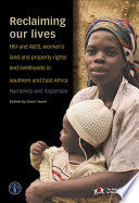 Reclaiming Our Lives : and aids pandemic. however, the scale of...