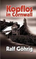 Kopflos in Cornwall