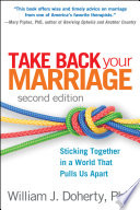 Take Back Your Marriage  Second Edition