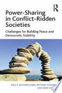 Power Sharing In Conflict Ridden Societies