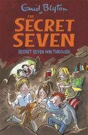 Secret Seven  Secret Seven Win Through