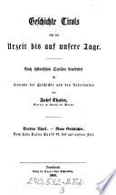 Geschichte Tirols von der Urzeit bis auf unsere Tage. Nach historischen Quellen bearbeitet für Freunde der Geschichte und des Vaterlandes