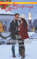 The Christmas Baby  Mills   Boon Love Inspired