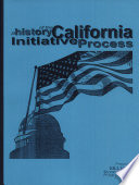 A History of the California Initiative Process