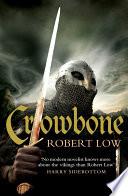 Crowbone  The Oathsworn Series  Book 5