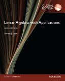 Linear Algebra with Applications  Global Edition