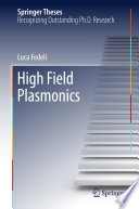 High Field Plasmonics