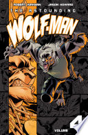 The Astounding Wolf Man Vol  4