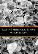 Salt in Prehistoric Europe