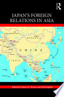 Japan s Foreign Relations in Asia