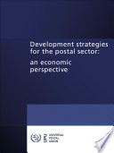 Development strategies for the postal sector  an economic perspective
