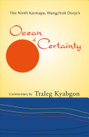 The Ninth Karmapa  Wangchuk Dorje s Ocean of Certainty