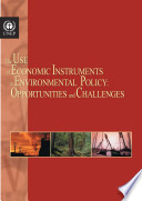 The Use of Economic Instruments in Environmental Policy