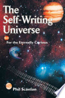 The Self Writing Universe