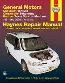 General Motors Chevrolet Venture  Oldsmobile Silhouette  Pontiac Trans Sport   Montana 1997 thru 2005