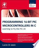 Programming 16 Bit PIC Microcontrollers in C