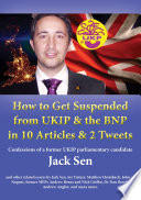 How to Get Suspended from UKIP and the BNP in 10 Articles and 2 Tweets