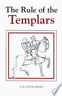 The Rule of the Templars