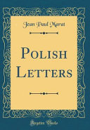 Polish Letters  Classic Reprint