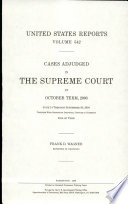 United States Reports, V. 542, Cases Adjudged in the Supreme Court at October Term, 2003, June 14 Through September 30, 2004, Together with Opinions of Individual Justices in Chambers, End of Term Of The United States Reports Containing