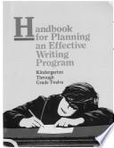 Handbook for Planning an Effective Writing Program  K 12