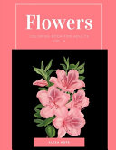 Flowers Coloring Book For Adults Vol 4