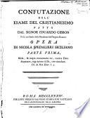 Confutazione dell  esame del cristianesimo fatto dal signor Eduardo Gibbon