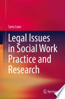 Legal Issues in Social Work Practice and Research