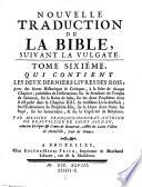 Les Deux Derniers Livres Des Rois  Avec des Notes Historiques   Critiques     pr  c  d  es de Dissertations sur la Structure du Temple de Salomon    sur la Captivit   de Babylone