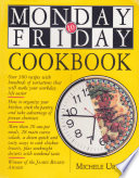 The Monday to Friday Cookbook