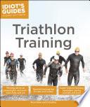 Idiot s Guides  Triathlon Training