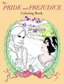The Pride and Prejudice Coloring Book