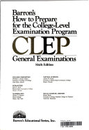 Barron s how to prepare for the college level examination program  CLEP  general examinations