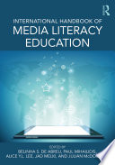 International Handbook of Media Literacy Education