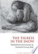 The Tigress in the Snow