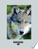 Wild Justice  The Moral Lives of Animals  Large Print 16pt