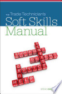 The Trade Technician   s Soft Skills Manual