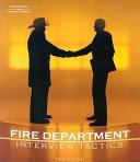 Fire Department Interview Tactics