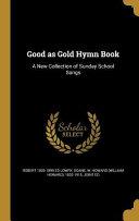 GOOD AS GOLD HYMN BK