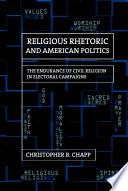 Religious Rhetoric and American Politics