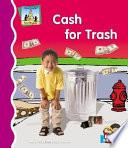 Cash for Trash