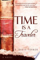 Time Is A Traveler