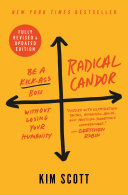 Radical Candor: Fully Revised & Updated Edition Book