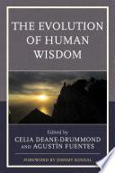 The Evolution Of Human Wisdom book