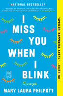 I Miss You When I Blink : year one of npr's favorite books...