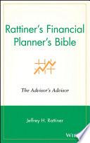 Rattiner s Financial Planner s Bible