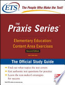 Elementary Education  Content Area Exercises  Study Guide