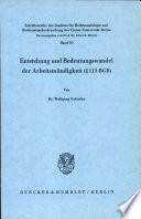 Entstehung und Bedautungswandel der Arbeitsmündigheit ([section symbol] 113 BGB)